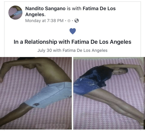 Los Angeles, Monday, and In a Relationship: Nandito Sangano is with Fatima De Los  Angeles  Monday at 7:38 PM-O .  In a Relationship with Fatima De Los Angeles  July 30 with Fatima De Los Angeles