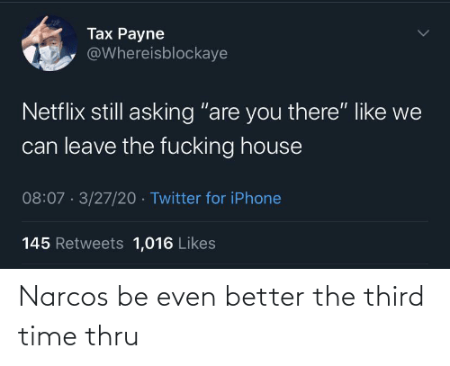 Thru: Narcos be even better the third time thru