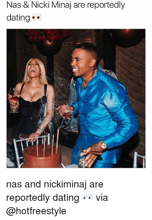 Dating, Memes, and Nas: Nas & Nicki Minaj are reportedly  dating nas and nickiminaj are reportedly dating 👀 via @hotfreestyle