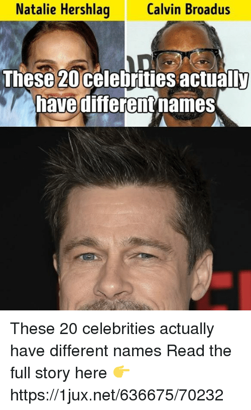 German (Language), Celebrities, and Net: Natalie Hershlag  Calvin Broadus  These 20 celebrities actually  nave differentnames These 20 celebrities actually have different names Read the full story here 👉 https://1jux.net/636675/70232