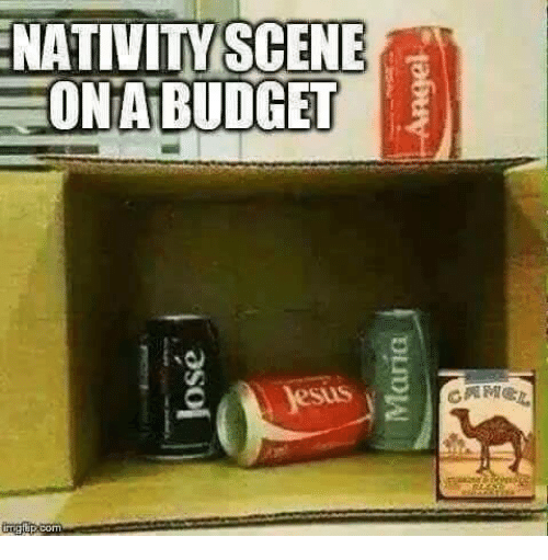 Dank, 🤖, and Scene: NATIVITY SCENE  ONABUDGET  sus