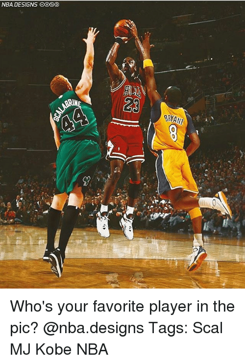 Memes, Nba, and Kobe: NBA, DESIGNS  BRYAN Who's your favorite player in the pic? @nba.designs Tags: Scal MJ Kobe NBA