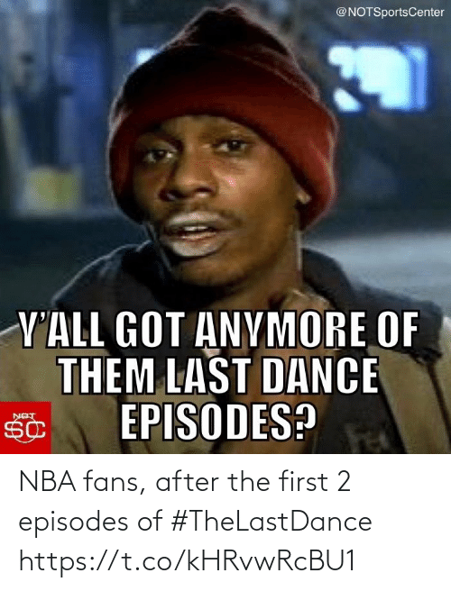 NBA: NBA fans, after the first 2 episodes of #TheLastDance https://t.co/kHRvwRcBU1