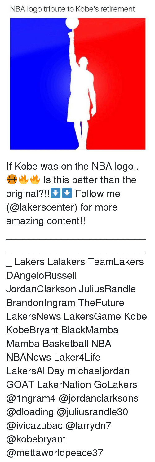 Memes, Goat, and Kobe: NBA logo tribute to Kobe's retirement If Kobe was on the NBA logo..🏀🔥🔥 Is this better than the original?!!⬇️⬇️ Follow me (@lakerscenter) for more amazing content!! ___________________________________________________ Lakers Lalakers TeamLakers DAngeloRussell JordanClarkson JuliusRandle BrandonIngram TheFuture LakersNews LakersGame Kobe KobeBryant BlackMamba Mamba Basketball NBA NBANews Laker4Life LakersAllDay michaeljordan GOAT LakerNation GoLakers @1ngram4 @jordanclarksons @dloading @juliusrandle30 @ivicazubac @larrydn7 @kobebryant @mettaworldpeace37