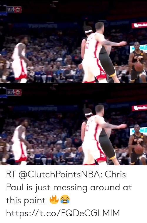 Chris Paul: NBA  UNT  TH DE  ORLAHO   NBA  INT  ORLAN RT @ClutchPointsNBA: Chris Paul is just messing around at this point 🔥😂 https://t.co/EQDeCGLMlM