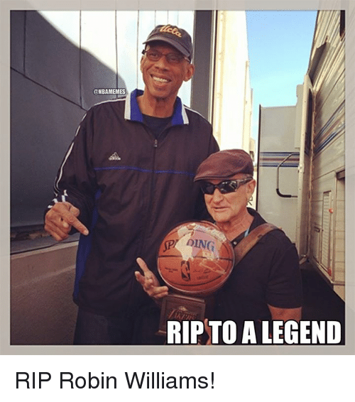 Nba, Robin Williams, and Legend: NBAMEMES  AING  -RIP TO A LEGEND RIP Robin Williams!