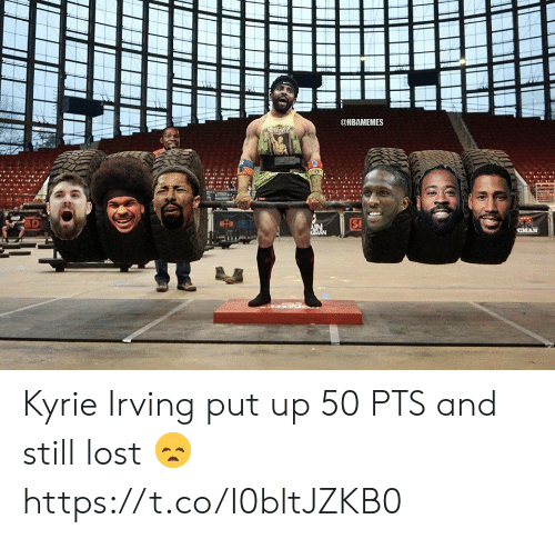 Irving: @NBAMEMES  CMAN  GMAN Kyrie Irving put up 50 PTS and still lost 😞 https://t.co/I0bltJZKB0