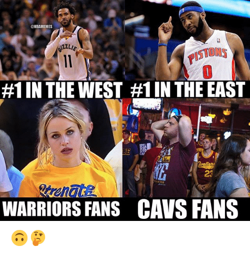 warriors fans: NBAMEMES  STONS  #1 IN THE WEST #1 IN THE EAST  23  WARRIORS FANS  CAVS FANS 🙃🤔