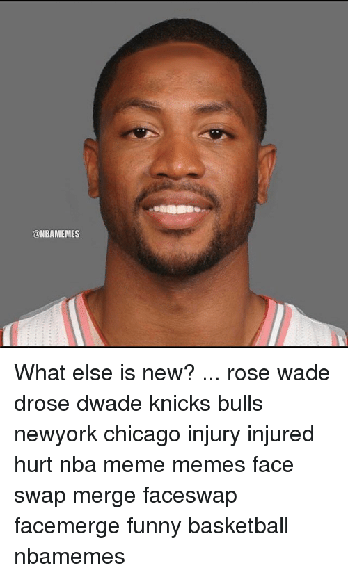 Basketball, Chicago, and Funny: @NBAMEMES What else is new? ... rose wade drose dwade knicks bulls newyork chicago injury injured hurt nba meme memes face swap merge faceswap facemerge funny basketball nbamemes