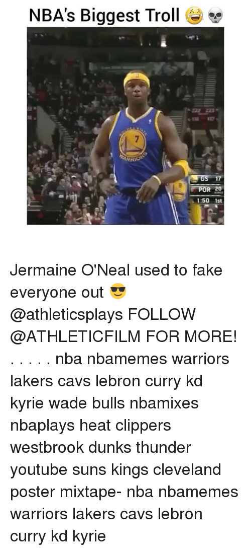 Memes, 🤖, and Thunder: NBA's Biggest Troll  GS 17  POR 20  1:50 1st Jermaine O'Neal used to fake everyone out 😎 @athleticsplays FOLLOW @ATHLETICFILM FOR MORE! . . . . . nba nbamemes warriors lakers cavs lebron curry kd kyrie wade bulls nbamixes nbaplays heat clippers westbrook dunks thunder youtube suns kings cleveland poster mixtape- nba nbamemes warriors lakers cavs lebron curry kd kyrie