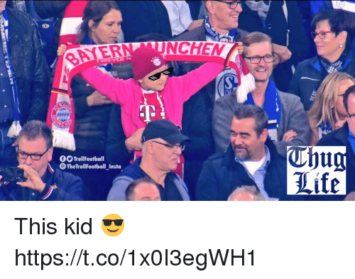 Life, Memes, and 🤖: NCHEM  BAYER  VER  fTrollFootball  The TrollFootbal Insta  Life This kid 😎 https://t.co/1x0I3egWH1