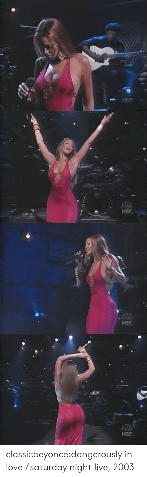 Saturday Night Live: NEC   l in  NEC   NEC classicbeyonce:dangerously in love / saturday night live, 2003