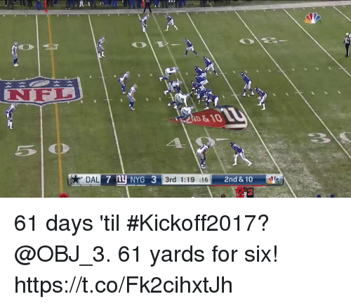 Memes, 10 2, and 🤖: NEEL  ND&1O  3rd 1:19 :16  2nd & 10  2 61 days 'til #Kickoff2017?  @OBJ_3. 61 yards for six! https://t.co/Fk2cihxtJh