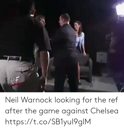 The Ref: Neil Warnock looking for the ref after the game against Chelsea  https://t.co/SB1yuI9glM