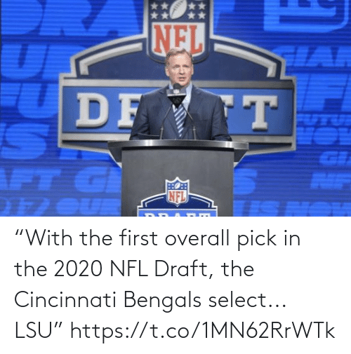"Cincinnati Bengals, Football, and Nfl: NEL  HAR  DF T  GI  AIF  NFL  1 OUR ""With the first overall pick in the 2020 NFL Draft, the Cincinnati Bengals select... LSU"" https://t.co/1MN62RrWTk"