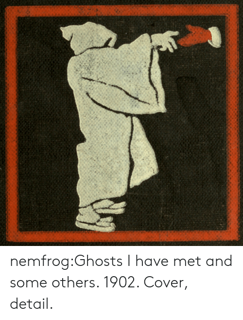 ghosts: nemfrog:Ghosts I have met and some others. 1902. Cover, detail.