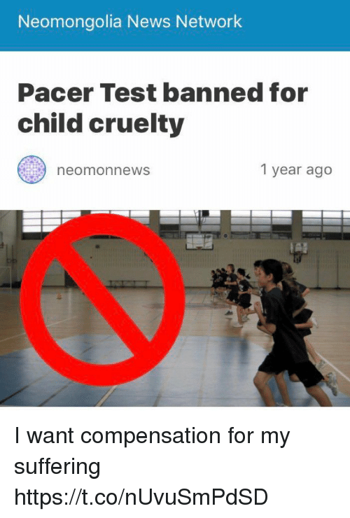 Pacer: Neomongolia News Network  Pacer Test banned for  child cruelty  1 year ago  neomonnews I want compensation for my suffering https://t.co/nUvuSmPdSD