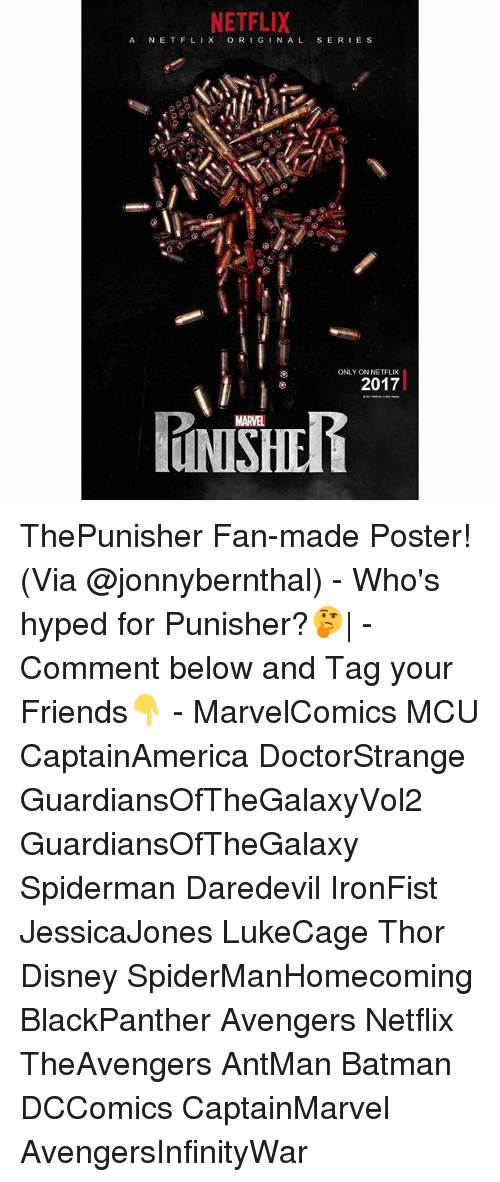Batman, Disney, and Friends: NETFLIX  A E T FL  OR  I G N AL S E R  E S  ONLY ONNETFLIX  2017 ThePunisher Fan-made Poster! (Via @jonnybernthal) - Who's hyped for Punisher?🤔| - Comment below and Tag your Friends👇 - MarvelComics MCU CaptainAmerica DoctorStrange GuardiansOfTheGalaxyVol2 GuardiansOfTheGalaxy Spiderman Daredevil IronFist JessicaJones LukeCage Thor Disney SpiderManHomecoming BlackPanther Avengers Netflix TheAvengers AntMan Batman DCComics CaptainMarvel AvengersInfinityWar
