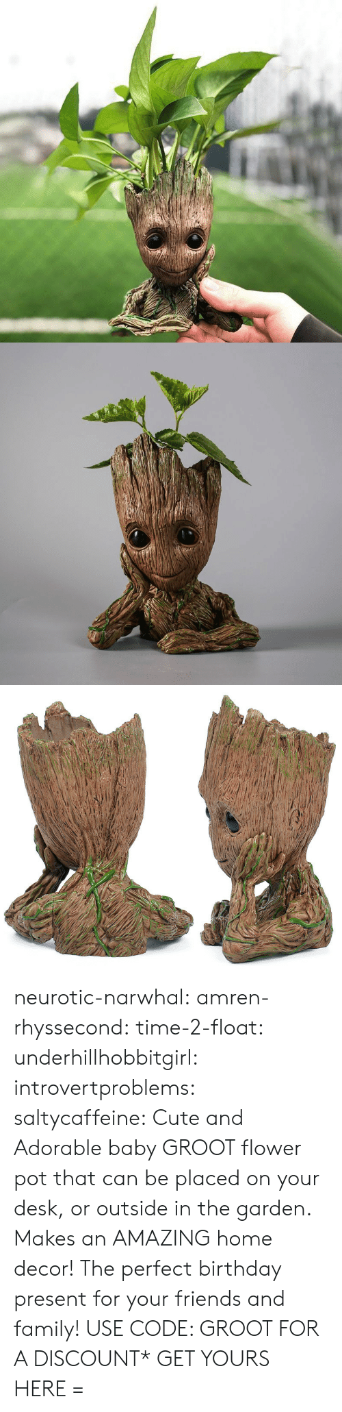 manna: neurotic-narwhal:  amren-rhyssecond: time-2-float:   underhillhobbitgirl:   introvertproblems:   saltycaffeine:  Cute and Adorable baby GROOT flower pot that can be placed on your desk, or outside in the garden. Makes an AMAZING home decor! The perfect birthday present for your friends and family! USE CODE: GROOT FOR A DISCOUNT* GET YOURS HERE =