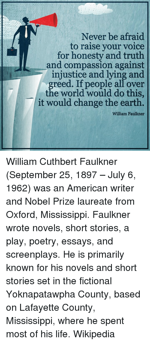 william faulkners life and writings essay Reading william faulkner's short stories is an excellent way to full glossary for faulkner's short stories essay observing the leisurely life.