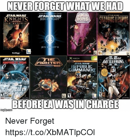 Battlefront: NEVER FORGET WHAT WEHAD  STARWARS  KNIGHTS EDI OUCAST  OLD REPUBLIG  EDI KIGHTII  47羸羸RS  BATTLEFRONT  XBOx  STAR WARS  FIGH  STARWARS  REPUBLIC  COMMANDO  PC  囚  BEFORE EAWASIN CHARG Never Forget https://t.co/XbMATlpCOl