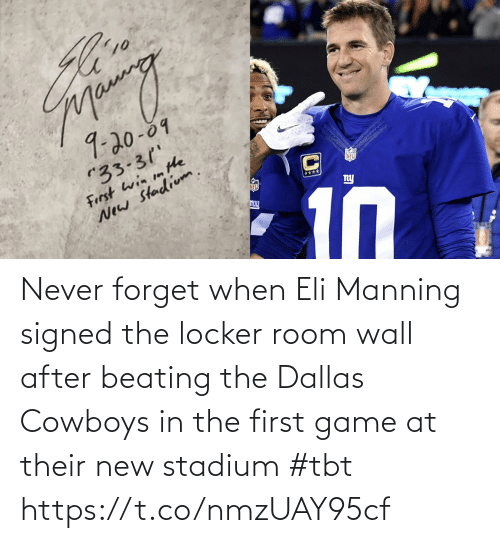 wall: Never forget when Eli Manning signed the locker room wall after beating the Dallas Cowboys in the first game at their new stadium #tbt https://t.co/nmzUAY95cf