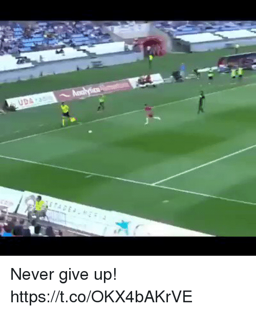 Soccer, Never, and  Give Up: Never give up!  https://t.co/OKX4bAKrVE