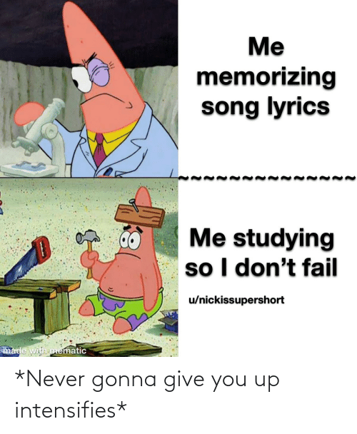 You Up: *Never gonna give you up intensifies*