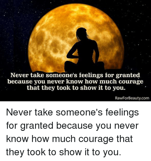Taken For Granted Meme: 25+ Best Memes About Courage