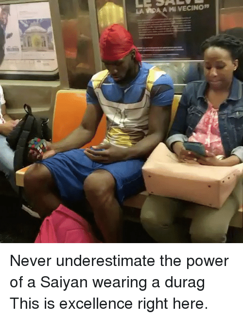 Durag, Funny, and Power: Never underestimate the power of a Saiyan wearing a durag This is excellence right here.