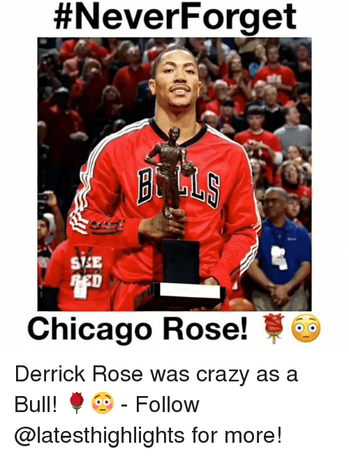 Chicago, Crazy, and Derrick Rose:  #NeverForget  STSE  Chicago Rose! Derrick Rose was crazy as a Bull! 🌹😳 - Follow @latesthighlights for more!
