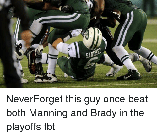 Football, Nfl, and Sports: NeverForget this guy once beat both Manning and Brady in the playoffs tbt