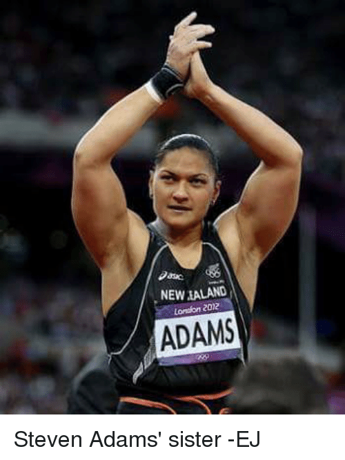 Memes, Steven Adams, and London: NEW ALAND  London 2012  ADAMS Steven Adams' sister   -EJ