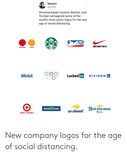 Logos: New company logos for the age of social distancing.