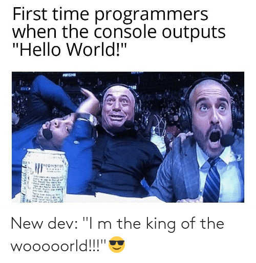 "King Of: New dev: ""I m the king of the wooooorld!!!""😎"