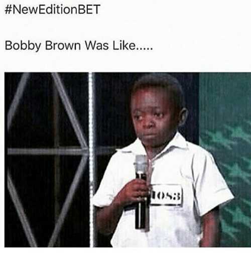 New Edition Bet:  #New Edition BET  Bobby Brown Was Like.....