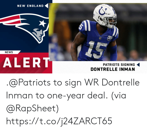 new england: NEW ENGLAND  NEWS  ALERT  PATRIOTS SIGNING  DONTRELLE INMAN .@Patriots to sign WR Dontrelle Inman to one-year deal. (via @RapSheet) https://t.co/j24ZARCT65