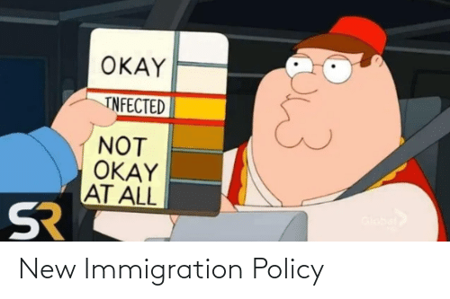 Immigration: New Immigration Policy
