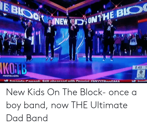 new kids on the block: New Kids On The Block- once a boy band, now THE Ultimate Dad Band
