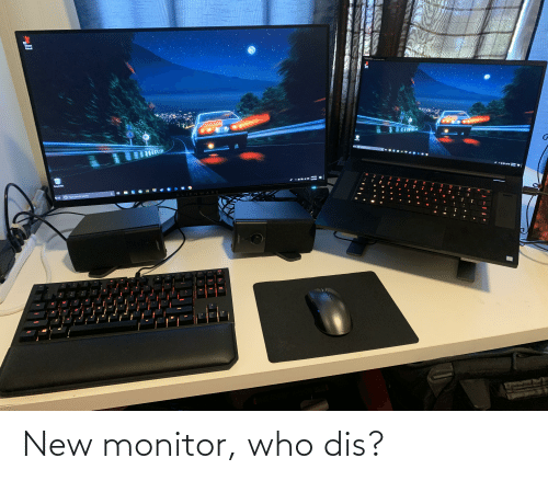 Who dis: New monitor, who dis?