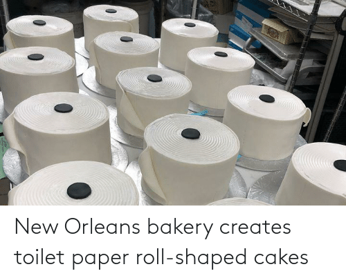 toilet-paper-roll: New Orleans bakery creates toilet paper roll-shaped cakes