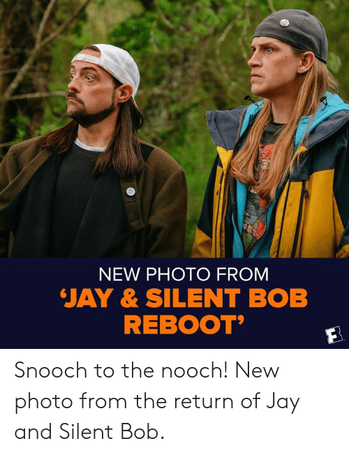 jay and silent bob: NEW PHOTO FROM  JAY & SILENT BOB  REBOOT Snooch to the nooch! New photo from the return of Jay and Silent Bob.