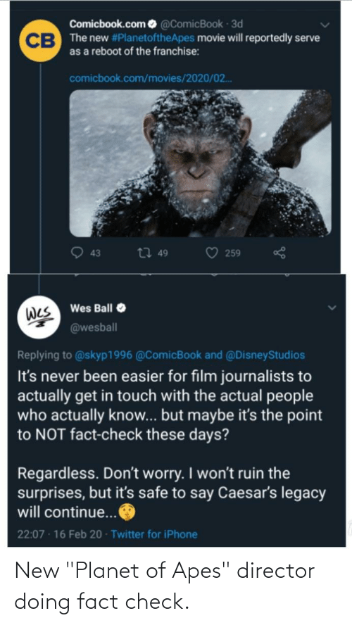 """Planet, Apes, and Check: New """"Planet of Apes"""" director doing fact check."""