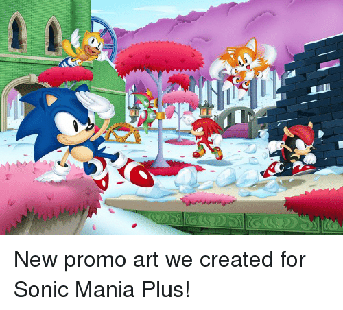 Dank, Sonic, and 🤖: New promo art we created for Sonic Mania Plus!