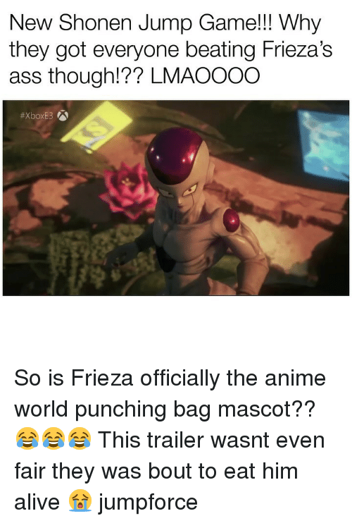 Frieza: New Shonen Jump Game!!! Why  they got everyone beating FriezasS  ass though!?? LMAO00O So is Frieza officially the anime world punching bag mascot?? 😂😂😂 This trailer wasnt even fair they was bout to eat him alive 😭 jumpforce