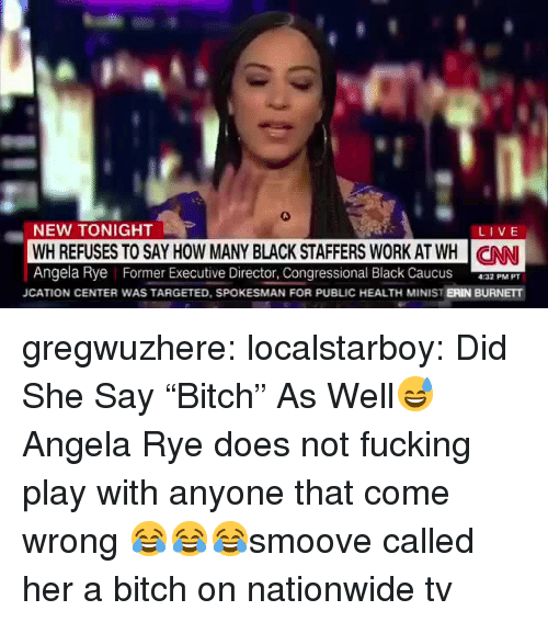 """Nationwide: NEW TONIGHT  WH REFUSES TO SAY HOW MANY BLACK STAFFERS WORK AT WH CNN  Angela Rye Former Executive Director, Congressional Black CaucusP P  LIVE  JCATION CENTER WAS TARGETED, SPOKESMAN FOR PUBLIC HEALTH MINIST ERIN BURNETT gregwuzhere: localstarboy:  Did She Say """"Bitch"""" As Well😅  Angela Rye does not fucking play with anyone that come wrong 😂😂😂smoove called her a bitch on nationwide tv"""