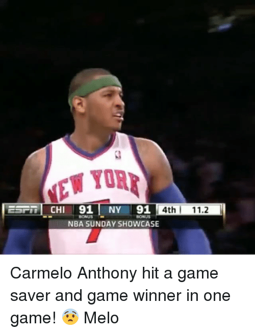 Carmelo Anthony, Memes, and Nba: NEW YOR  CHI 191  NY 91  4th 11.2  BONUS  NBA SUNDAY SHOWCASE Carmelo Anthony hit a game saver and game winner in one game! 😨 Melo