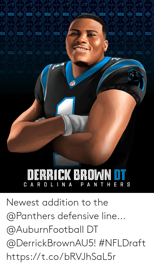 Defensive: Newest addition to the @Panthers defensive line...   @AuburnFootball DT @DerrickBrownAU5! #NFLDraft https://t.co/bRVJhSaL5r