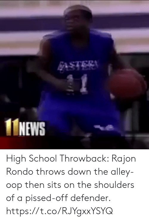 rondo: NEWS High School Throwback: Rajon Rondo throws down the alley-oop then sits on the shoulders of a pissed-off defender. https://t.co/RJYgxxYSYQ