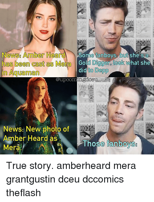 gold diggers: Newsg Amber Hea  Some fanboys but  she sa  has been cast as Me  Gold Digger look what she  did  to Depp  in Aguaman  @upcom  News: New photo of  Amber Heard as  Those fanboys  Mera True story. amberheard mera grantgustin dceu dccomics theflash